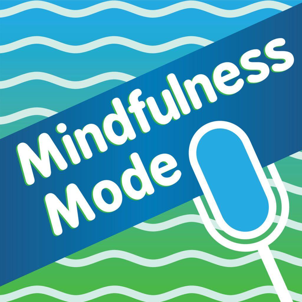Mindfulness-Mode-podcast-1024x1024
