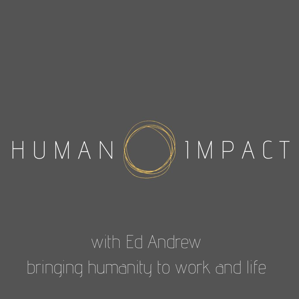 Human-Impact-with-Ed-Andrew-icon-1024x1024